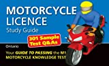 Motorcycle License Study Guide ( your guide to passing the M1 Motorcycle Knowledge Test in Ontario)
