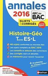 Annales ABC du BAC 2016 Histoire - Géographie Term ES.L