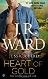 Heart of Gold (0451237587) by Ward, J.R.