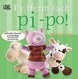 Charlie Gardner Fy Fferm Fach Pi-po!/My Little Peekaboo Farm