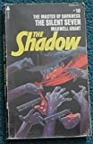 The Silent Seven: from the Shadow's Private Annals (The Shadow, No.10) (0515039667) by Walter B. Gibson