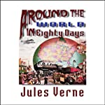 Around the World in Eighty Days | Jules Verne