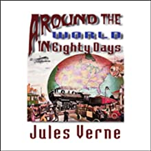 Around the World in Eighty Days (       UNABRIDGED) by Jules Verne Narrated by Frederick Davidson