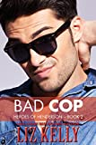 Bad Cop: Heroes of Henderson ~ Book 2