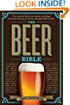 The Beer Bible: The Essential Beer Lo...