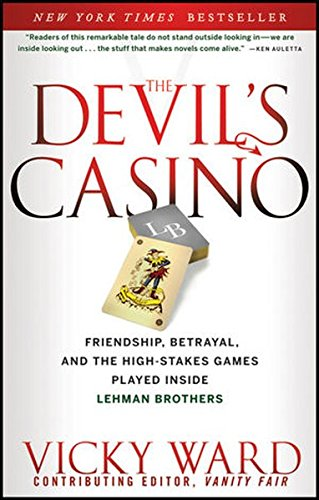 The Devil's Casino: Friendship, Betrayal, and the High Stakes Games Played Inside Lehman Brothers (Fall Of Lehman Brothers compare prices)