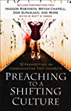 img - for Preaching to a Shifting Culture: 12 Perspectives on Communicating that Connects book / textbook / text book
