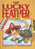 img - for The Lucky Feather (Literacy Tree: How Funny!) book / textbook / text book