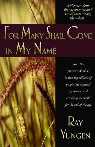 For Many Shall Come in My Name097217642X