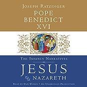 Jesus of Nazareth: The Infancy Narratives |  Pope Benedict XVI