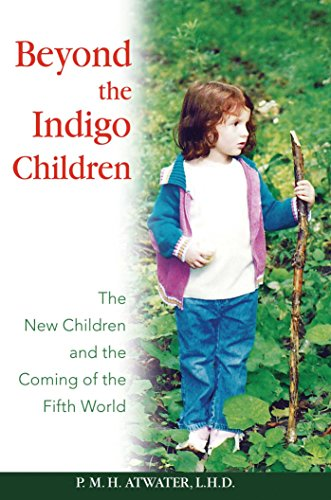 beyond-the-indigo-children-the-new-children-and-the-coming-of-the-fifth-world