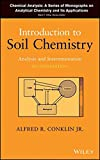 img - for Introduction to Soil Chemistry: Analysis and Instrumentation book / textbook / text book