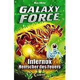 Galaxy Force, 2: Infernox, Herrscher des Feuers