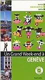 echange, troc Collectif - Un grand week-end à Genève