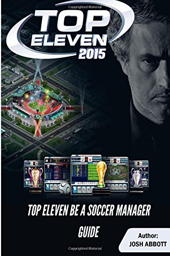 Top Eleven Be a Soccer Manager Guide