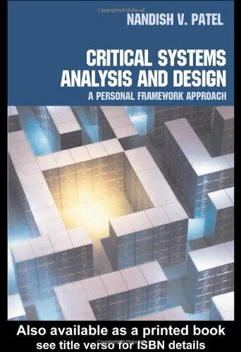 Critical Systems Analysis and Design: A Personal Framework Approach