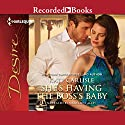 She's Having the Boss' Baby Audiobook by Kate Carlisle Narrated by Madeleine Maby