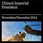 China's Imperial President: Xi Jinping Tightens His Grip | [Elizabeth C. Economy]