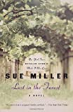 Lost in the Forest: A Novel (Ballantine Reader's Circle) (0345469593) by Miller, Sue