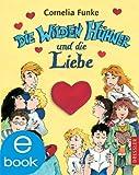 Die Wilden H�hner und die Liebe: Band 5