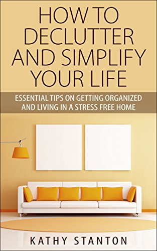 read how to declutter and simplify your life essential
