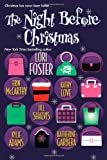 The Night Before Christmas (0758212143) by Foster, Lori