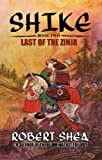 SHIKE (Book Two) Last Of The Zinja