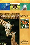 img - for Animal Souls Speak (Explorer Race Series, Book 13) book / textbook / text book