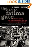 The Road to Fatima Gate: The Beirut S...