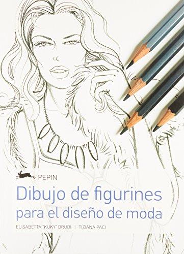 Figure drawing for Fashion Design: Dibujo de Figurines para el Diseño de Moda