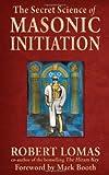 Secret Science of Masonic Initiation, The