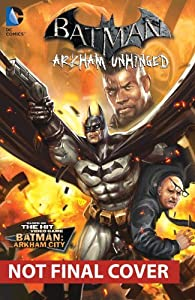 Batman: Arkham Unhinged Vol. 3 at Gotham City Store