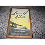 Loss of Eden: A Biography of Charles and Anne Morrow Lindbergh ~ Joyce Milton