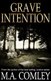 Grave Intention: #2 in the Intention series