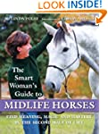 The Smart Woman's Guide to Midlife Ho...
