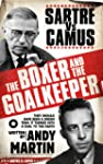 The Boxer and The Goal Keeper: Sartre...
