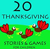 20 Thanksgiving Stories for Children (Great for Beginner Readers)