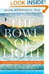 The Bowl of Light: Ancestral Wisdom f...