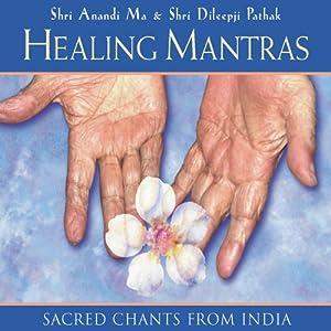 Healing Mantras | [Thomas Ashely-Farrand]
