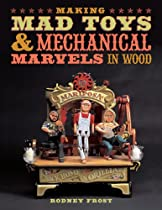 Hot Sale Making Mad Toys & Mechanical Marvels in Wood