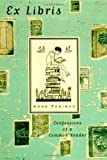 Ex Libris: Confessions of a Common Reader (0374148600) by Anne Fadiman