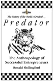 img - for Predator: How Great Entrepreneurs Get Lucky book / textbook / text book
