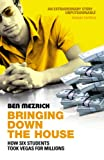 Bringing Down The House - How Six Students Took Vegas For Millions (0099468239) by BEN MEZRICH