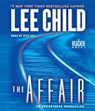 Lee Child The Affair (Jack Reacher Novels)