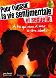 echange, troc Jean-Ben Casterman - Pour Réussir Ta Vie Sentimentale et Sexuelle (Nouvelle Edition)