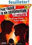 Pour R�ussir Ta Vie Sentimentale et S...