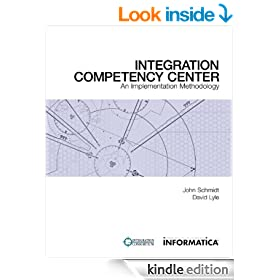 Integration Competency Center: An Implementation Methodology