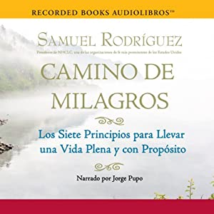 Camino de Milagros [Path of Miracles] Audiobook