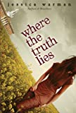Where the Truth Lies