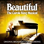 Beautiful: The Carole King Musical /...